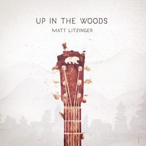 Up In The Woods artwork Matt Litzinger