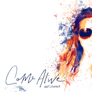 Come Alive single artwork
